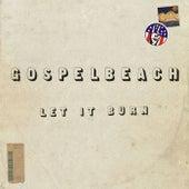Let It Burn by GospelbeacH