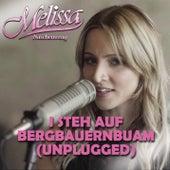 I steh auf Bergbauernbuam (Unplugged) von Melissa Naschenweng
