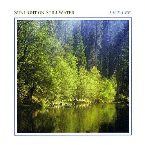 Sunlight on Still Water by Jack Lee