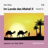 Im Lande des Mahdi II (Kapitel 3) von Karl May