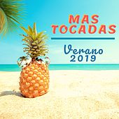Mas Tocadas Verano 2019 de Various Artists