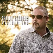 Another You by Phillip Sanders