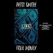 Free Money (Live) de Patti Smith