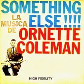 Something Else !!!! (Remastered) by Ornette Coleman