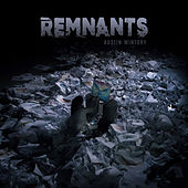 Remnants by Austin Wintory