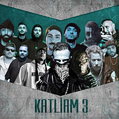 Katliam 3 (Remix) by Massaka