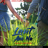 Laut Aao Na by Shaan