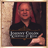 Keeping It Real de Johnny Colon