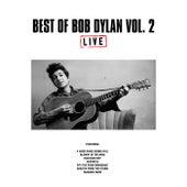 Best of Bob Dylan Vol. 2 (Live) de Bob Dylan