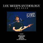 Lou Reed's Anthology (Live) by Lou Reed