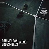 Crossroads (Live) van Don McLean