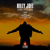 Angry Young Man (Live) by Billy Joel