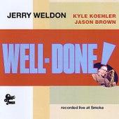 Well-Done! de Jerry Weldon