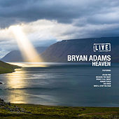 Heaven (Live) by Bryan Adams