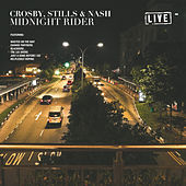 Midnight Rider (Live) de Crosby, Stills and Nash
