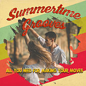 Summertime Grooves by Various Artists