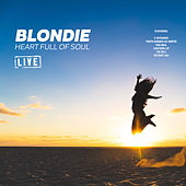 Heart Full Of Soul (Live) von Blondie