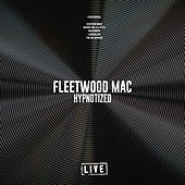 Hypnotized (Live) de Fleetwood Mac