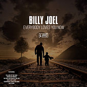 Everybody Loves You Now (Live) de Billy Joel