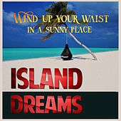 Island Dreams von Various Artists