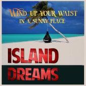 Island Dreams de Various Artists