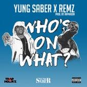 Who's on What? von Yung Saber