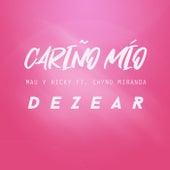 Cariño Mío (Mau y Ricky , Chyno Miranda - Cover) von Dezear