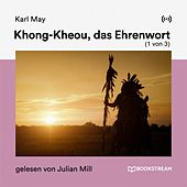 Khong-Kheou, das Ehrenwort (1 von 3) von Karl May