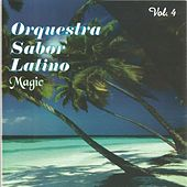 Magic Vol. 4 by Orquestra Sabor Latino