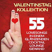 Valentinstag Kollektion (55 Lovesongs in einem glänzenden Cocktail Lounge Gewand) by Various Artists