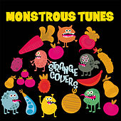 Strange Covers (Monstrous Tunes) von Various Artists