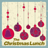 The Christmas Lunch by Various Artists