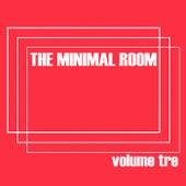 The Minimal Room, Vol. 3 von Various Artists