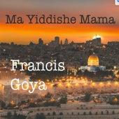 Ma Yiddish Mama von Francis Goya