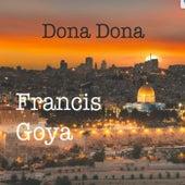 Dona Dona von Francis Goya