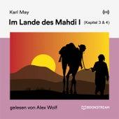 Im Lande des Mahdi I (Kapitel 3 & 4) von Karl May