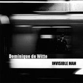 Invisible Man de Dominique de Witte