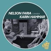 Nelson Faria Convida Karin Hammar: Um Café Lá em Casa von Nelson Faria