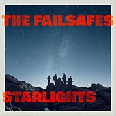 Starlights by The Failsafes