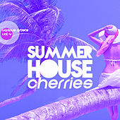 Summer House Cherries, Vol. 4 - EP von Various Artists