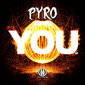 You - Single by Pyro
