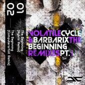 The Beginning Remixes, Pt. 1 de Volatile Cycle
