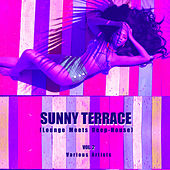 Sunny Terrace (Lounge Meets Deep House), Vol. 2 - EP by Various Artists