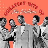 Greatest Hits of the Platters von The Platters