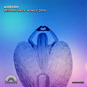 People Have Wings 2019 by Airborn