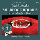 Sherlock Holmes und das zerbrochene Diadem (Die Originale: Die alten Fälle neu 4) von Sherlock Holmes