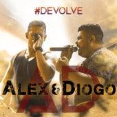 Devolve de Alex e Diogo