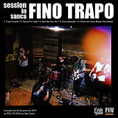 Session In Sanca de Fino Trapo