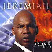 Outa Darkness Enta Lite by Jeremiah