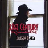 21st Century Romantic by Jackson Berkey